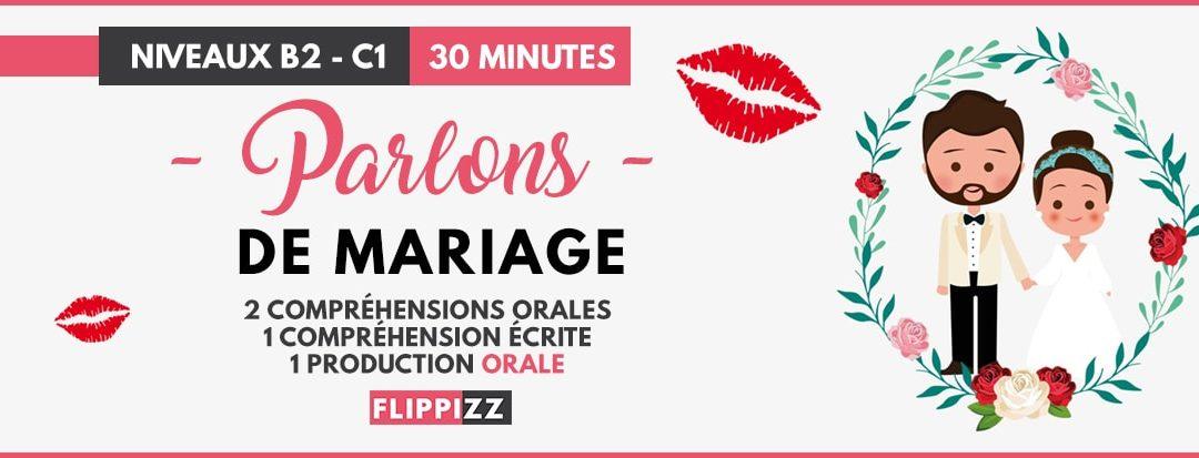 Fiche pédagogique B2-C1 : le mariage