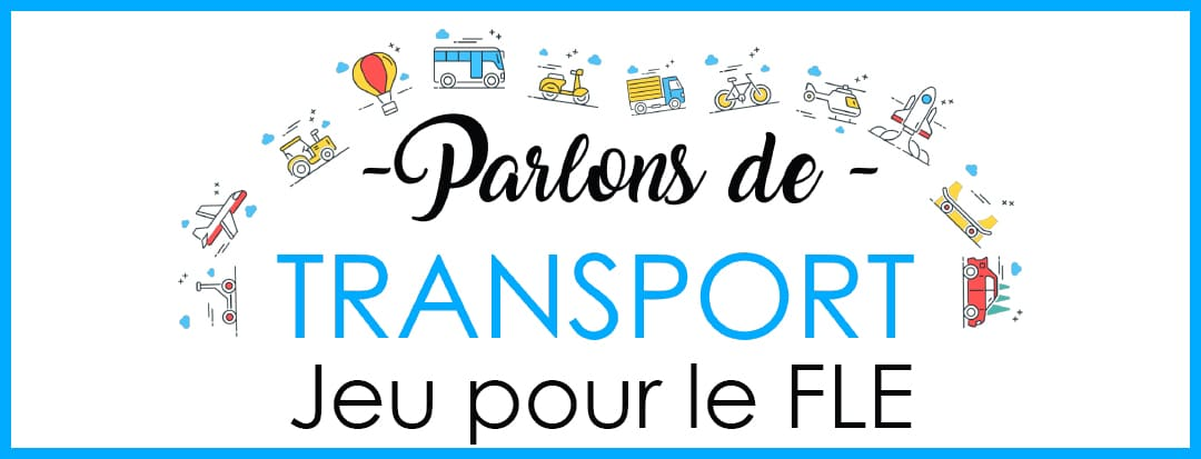 Jeu FLE A1-A2 : le transport.
