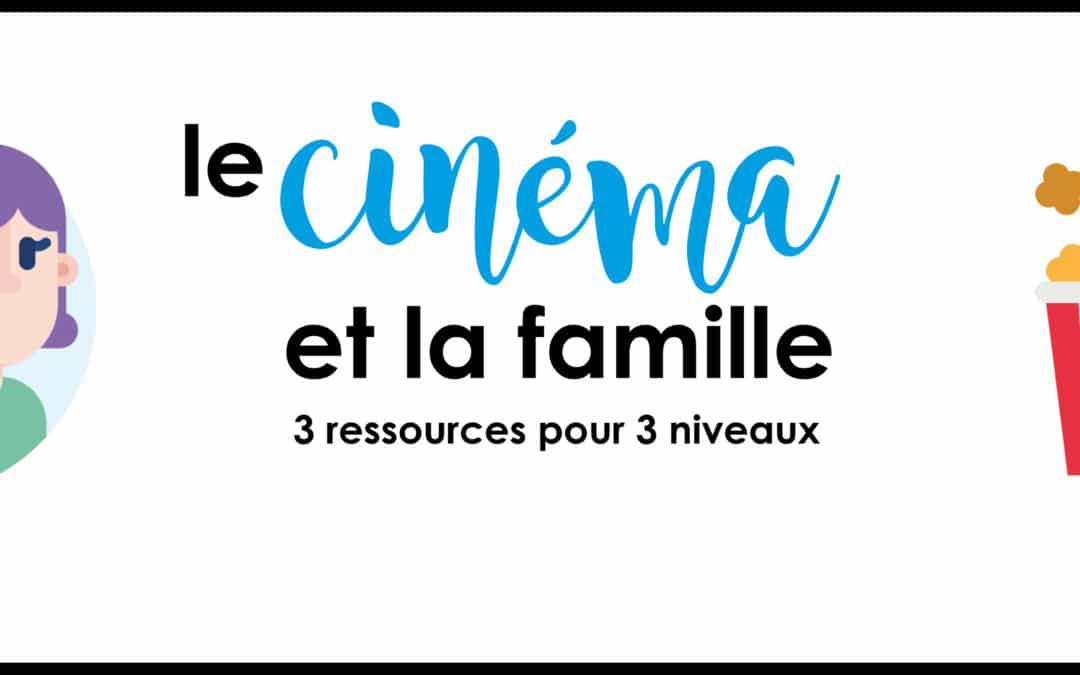 Le cinéma et la famille