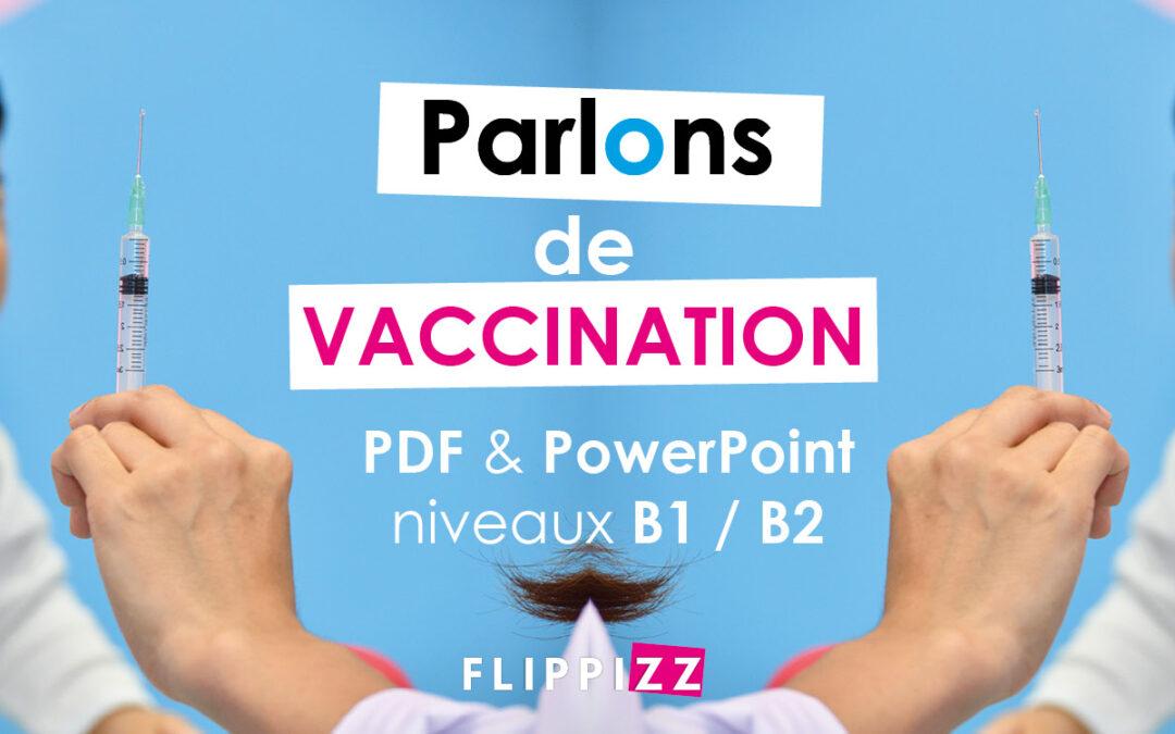 Parler de vaccin en cours de FLE